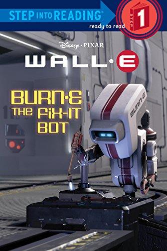 Burn E The Fix It Bot Disney Pixar Wall E Step Into Reading Ebook Hammond Katie Rh Disney Kindle Store