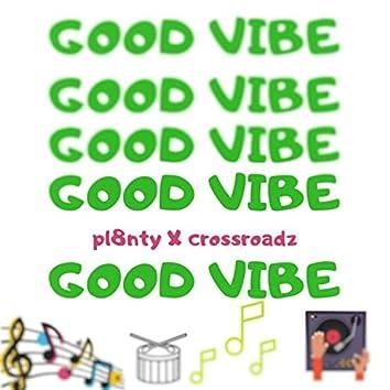 Good Vibes (feat. CrossRoadz)