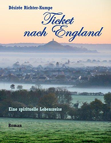 Ticket nach England: Esoterischer Liebesroman (Teil 1): (Zeitreise einer großen Liebe - die Geschichte von Simon und Jasmin)