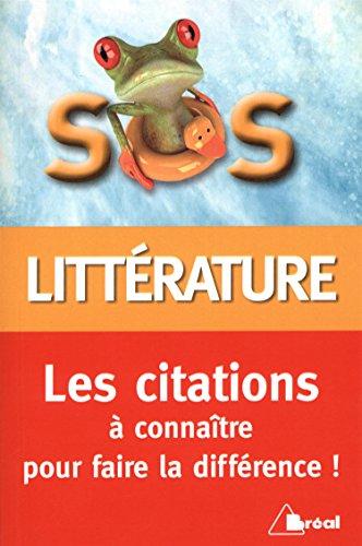 Sos Litterature Les Citations A Connaitre Pour Faire La Difference
