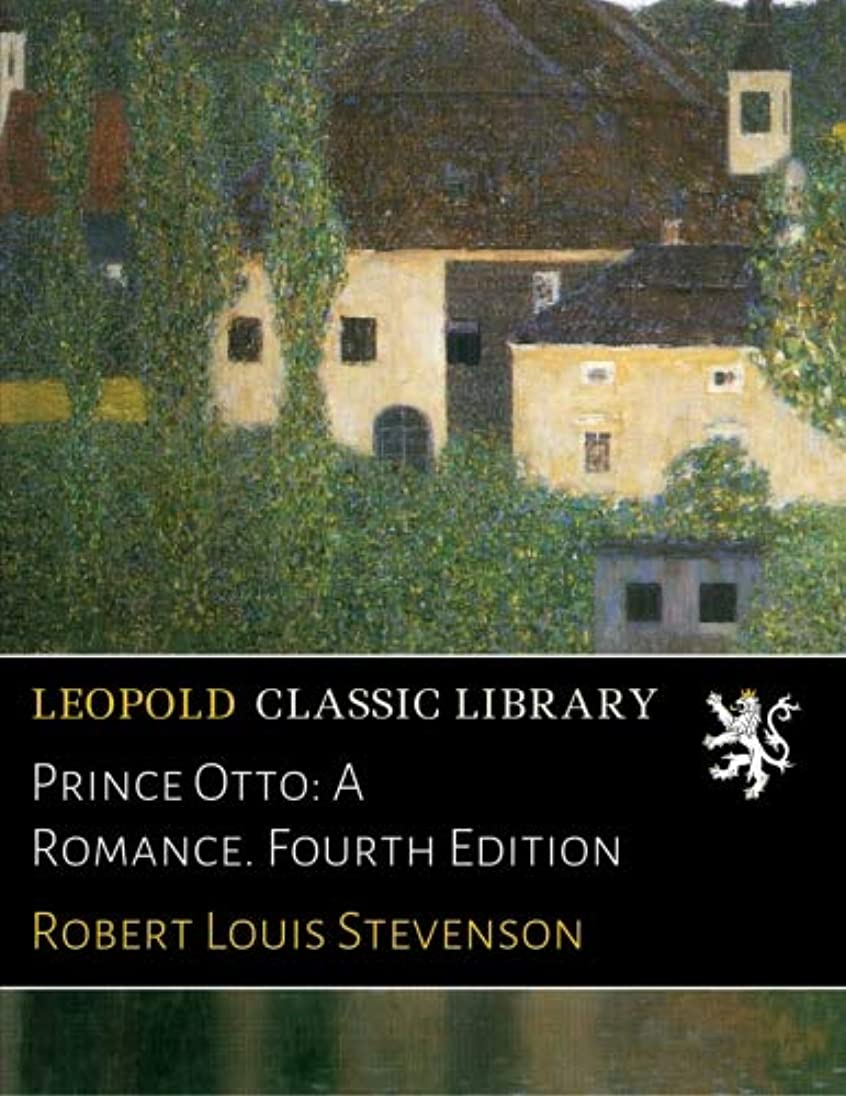 論理的速記抑圧者Prince Otto: A Romance. Fourth Edition