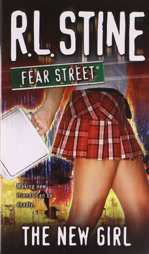The New Girl (Fear Street, No. 1)