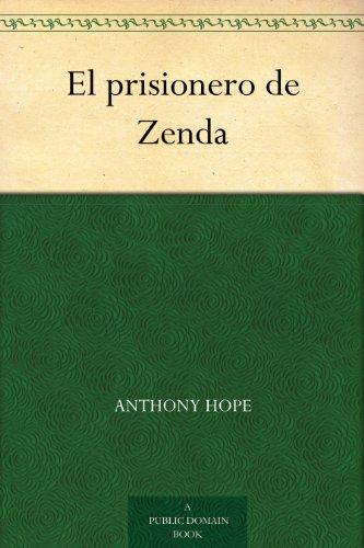 El prisionero de Zenda (Spanish Edition)