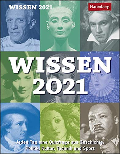 Wissen 2021 - Tagesabreißkalender zum Aufstellen oder Aufhängen - mit spannenden Fragen und Erläuterungen - Format 12,5 x 16 cm