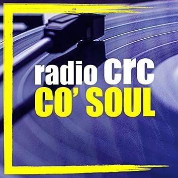 Co' Soul (feat. Radio CRC)