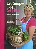 Les Soupes de Sophie - France Loisirs - 24/08/2009