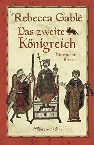 Das zweite Königreich: Historischer Roman (Helmsby-Reihe, Band 1)