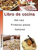 Libro de cocina con Lory primeros platos italianos: Cocina Italiana
