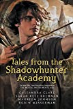 Tales from the Shadowhunter Academy (English Edition)
