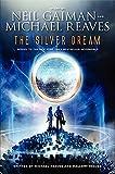 The Silver Dream (InterWorld Trilogy) by Neil Gaiman (2013-04-23)