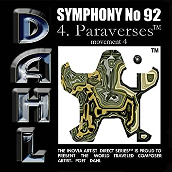 SYMPHONY No 92: 4. Paraverses