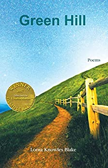 Green Hill (Able Muse Book Award for Poetry) by [Lorna Knowles Blake]