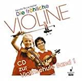 Die fröhliche Violine: Band 1. CD.