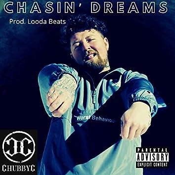 Chasin' Dreams