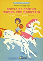 She'll Be Coming 'Round the Mountain (Classic Folk Sing-Along Songs)
