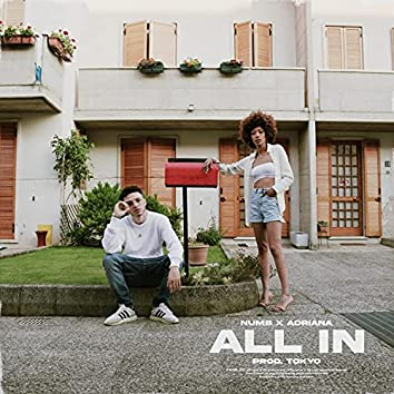 All In (feat. Adriana)