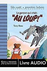 Le garçon qui criait au loup (un album à écouter): L'heure des histoires (French Edition) Kindle Edition