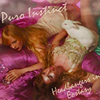 Headbangers in Ecstasy by Puro Instinct (2011-02-22)