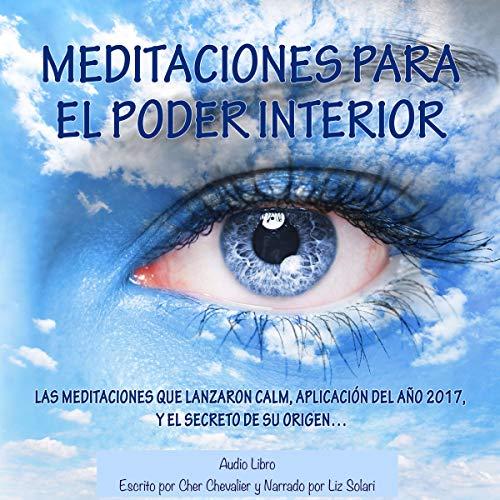 Meditaciones Para El Poder Interior [Meditations for Inner Power] audiobook cover art
