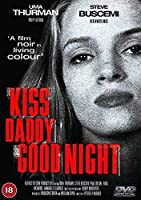 Kiss Daddy Goodnight [DVD]