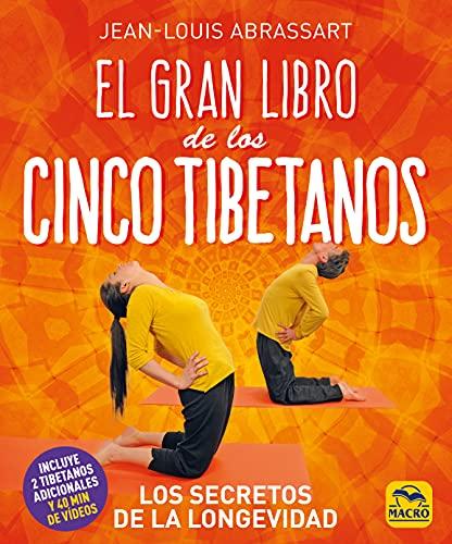 El Gran Libro de los Cinco Tibetanos: Los Secretos de la Longevidad: 8 (Yoga)