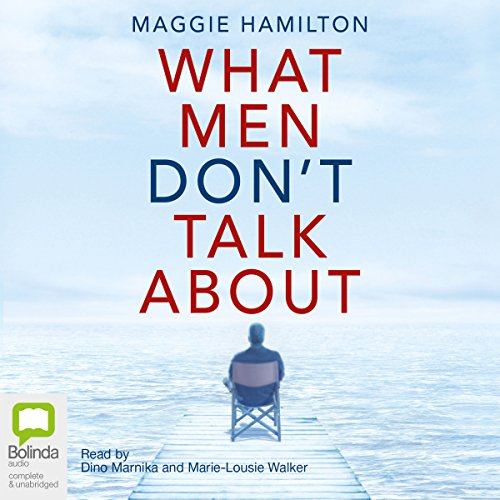 What Men Don't Talk About audiobook cover art