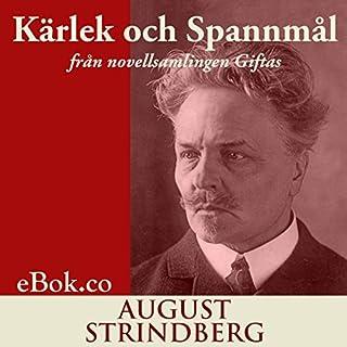 Kärlek och Spannmål: från novellsamlingen Giftas (svenska) [Love and Bread: From the Short Story Collection] audiobook cover art