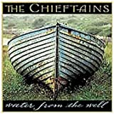 Water From the Well by The Chieftains