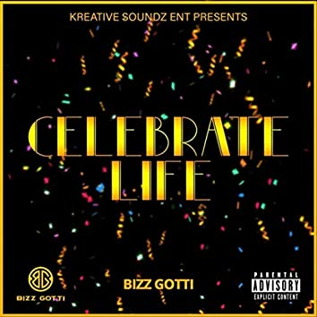 Celebrate Life (feat. Jay Melody)