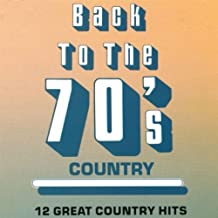 Back to the 70's Country by Various Artists (1991-07-01)