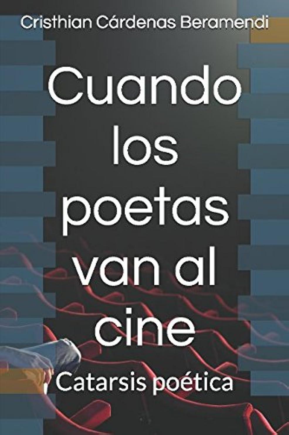 軽食トン彫刻家Cuando los poetas van al cine: Catarsis poética