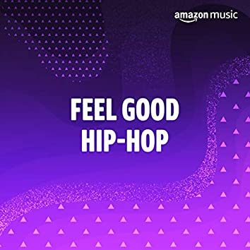 Feel-Good Hip-Hop