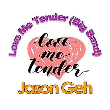 Love Me Tender (Big Band)
