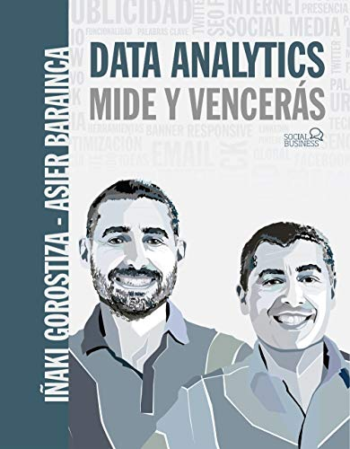 Data Analytics. Mide y Vencerás (SOCIAL MEDIA)