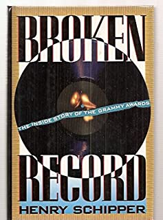 Broken Record: The Inside Story of the Grammy Awards