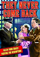 THEY NEVER COME BACK (1932)