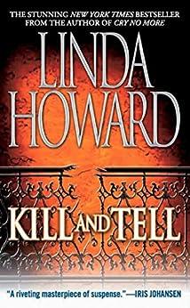 Kill And Tell by [Linda Howard]