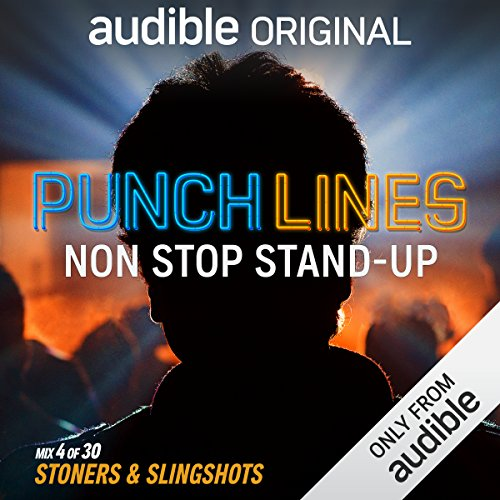 Ep. 4: Stoners & Slingshots (Punchlines) audiobook cover art