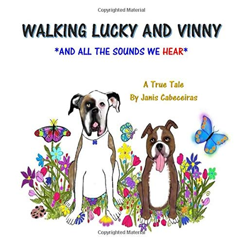 WALKING LUCKY AND VINNY