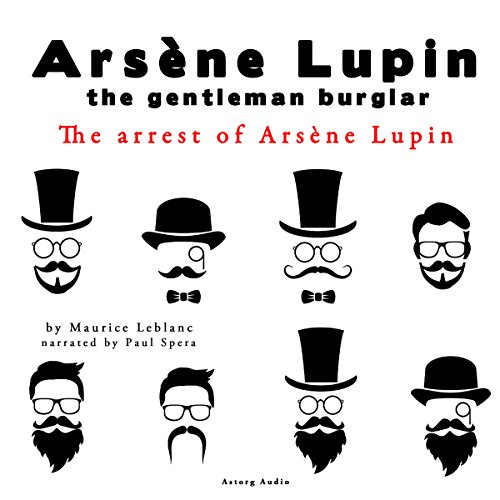 The arrest of Arsène Lupin audiobook cover art