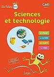 Les Cahiers Istra Sciences et technologie CM1 - Elève - Ed. 2017
