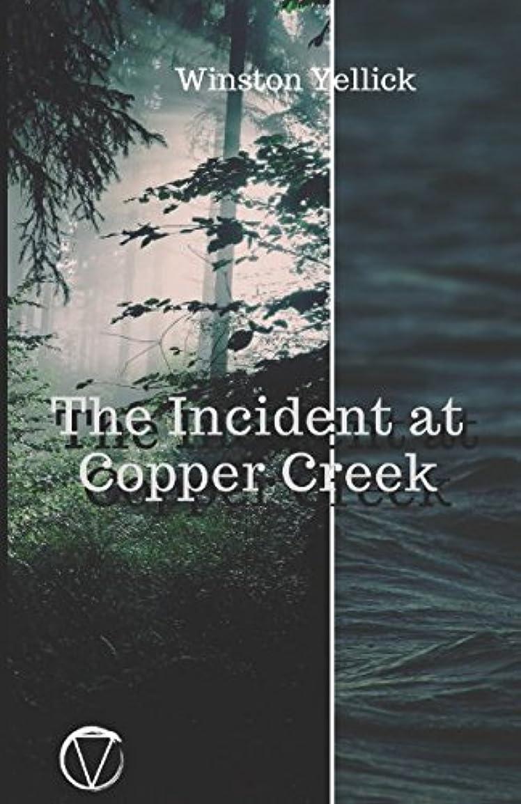 ジューススロベニアキャラバンThe Incident at Copper Creek