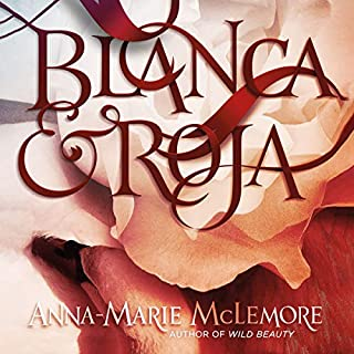 Blanca & Roja audiobook cover art