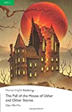 Penguin Readers: Level 3 THE FALL OF THE HOUSE USHER AND OTHR STORIES (Penguin Readers, Level 3)