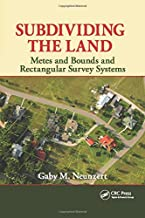 Subdividing the Land: Metes and Bounds and Rectangular Survey Systems