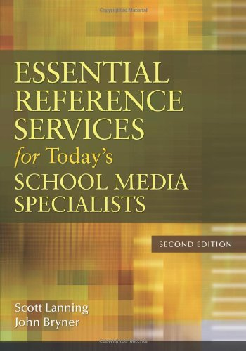 Essential Reference Services for Today's School Media...