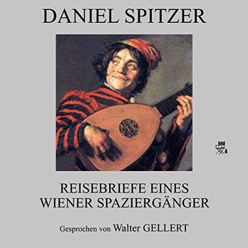Reisebriefe eines Wiener Spaziergängers cover art