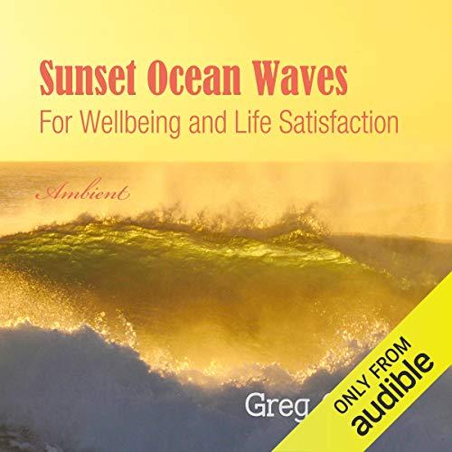 Sunset Ocean Waves Audiobook By Greg Cetus cover art