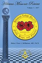 Hibiscus Masonic Review: Volume 1 / 2007