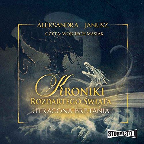 Utracona Bretania (Kroniki rozdartego swiata 2) audiobook cover art